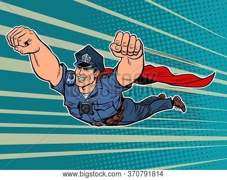 Police Superhero. The Policeman Cop Is Flying. Pop Art Retro Vector Illustration 50s 60s Kitsch Vint