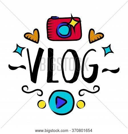 Vlog And Blog Design Element, Blogging Badge Vector Illustration. Screen Saver With Text For Blog: T