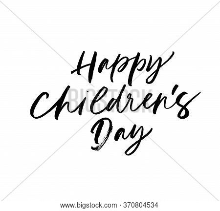 Happy Children Day Ink Pen Vector Lettering. Traditional Holiday Congratulation Handwritten Calligra