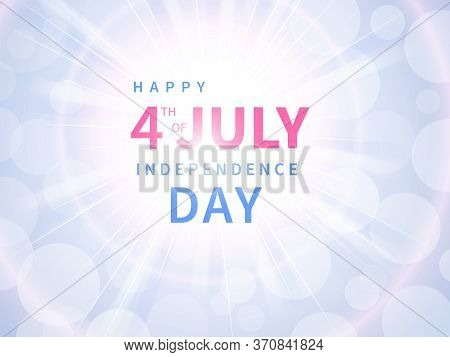 Happy Fourth Of July Banner. Usa Independence Day Celebration. American National Holiday. Congratula