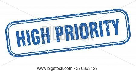 High Priority Stamp. High Priority Square Grunge Blue Sign