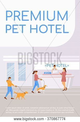 Premium Pet Hotel Poster Flat Vector Template. Luxury Pet Resort. Spa Services For Dogs. Brochure, B