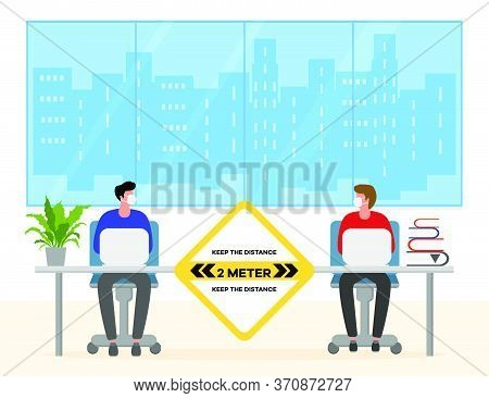 Vector Illustration With People Working At The Office. Social Distancing. New Normal Concept And Phy