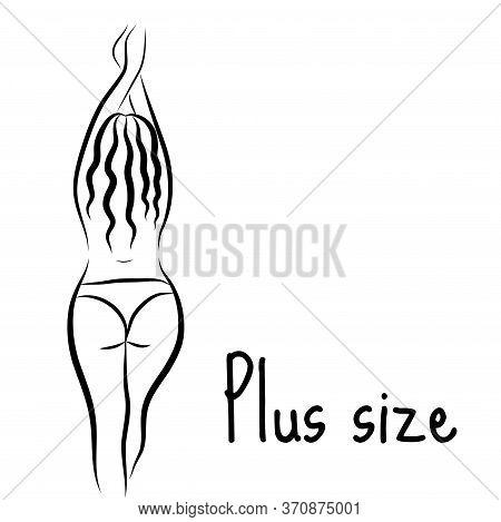 Girl Silhouette Sketch Plus Size Model. Curvy Woman Symbol. Illustration