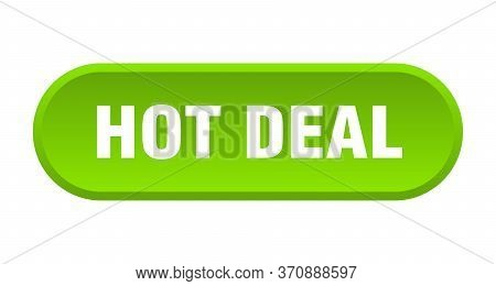 Hot Deal Button. Hot Deal Rounded Green Sign. Hot Deal