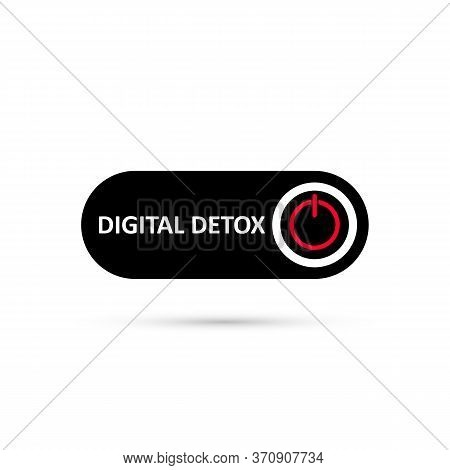 Simple Black Digital Detox Switch Icon. Sticker Of Stop Digital Detox. Turn On Or Turn Off Icon. But