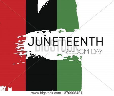 Template Poster With Hand Draw Juneteenth Freedom Day Flag In Vector Format. Juneteenth Symbol Backg