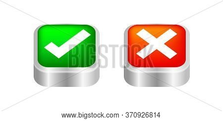 Button Push 3d Check Mark And X Or Confirm And Deny For Apps And Websites, Icon 3d Checkmark Choice,