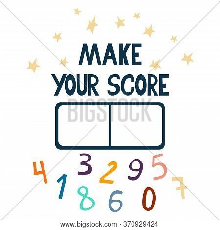 Make Your Score Lettering. Stars, Scoreboard With Numbers To Create The Score. Great For Design Spor