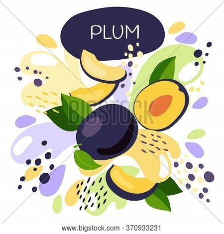 Vector Illustration Of An Organic Fruit Drink. Ripe Plum Fruits With Splash Of Bright Fresh Plum Jui
