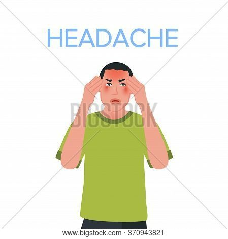 The Man Presses His Hands To His Temples Because Of A Severe Migraine. Tension And Redness Of The Fa