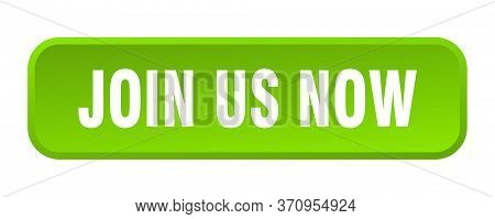 Join Us Now Button. Join Us Now Square 3d Push Button