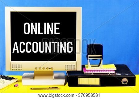 Online Accounting - The Inscription Of Text On The Computer Monitor. Services For Developing The Org