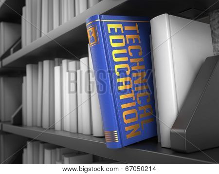 Technical Education - Title of Book. Educational Concept.