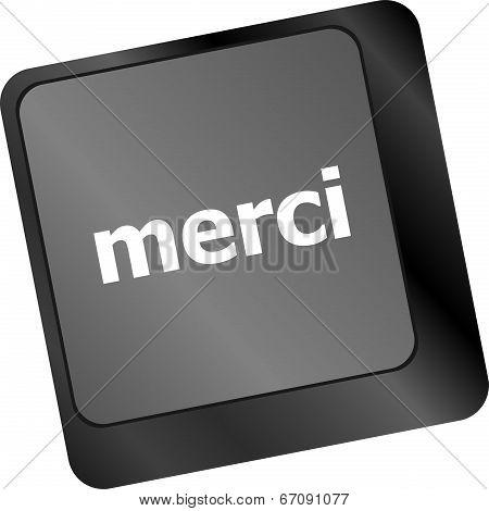 Thank You (merci) Word On Computer Keyboard Key