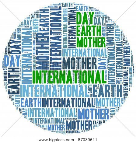 International Mother Earth Day. Celebrated On 22Nd April.