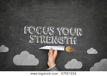 Focus your strenght concept