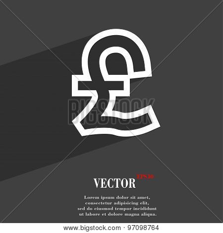 Pound Sterling Icon Symbol Flat Modern Web Design With Long Shadow And Space For Your Text. Vector