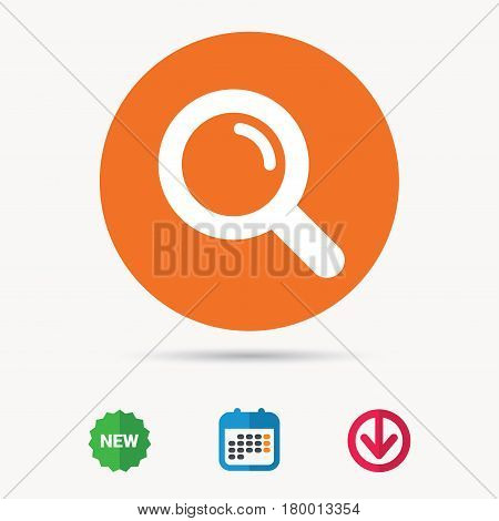 Magnifier icon. Search magnifying glass symbol. Calendar, download arrow and new tag signs. Colored flat web icons. Vector