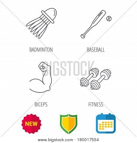 Fitness sport, biceps and baseball icons. Badminton linear sign. Shield protection, calendar and new tag web icons. Vector