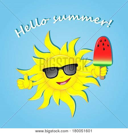 Hello summer. Happy summer. Vector illustration. The image of the sun in glasses with ice cream. Vector illustration of cool cartoon happy summer sun in sunglasses.