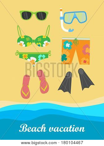Beach vacation banner. Snorkel flippers mask swimming suit slippers trousers and glasses on the sand near the sea or ocean. Travelling conceptual poster. Things necessary for rest. Vector illustration