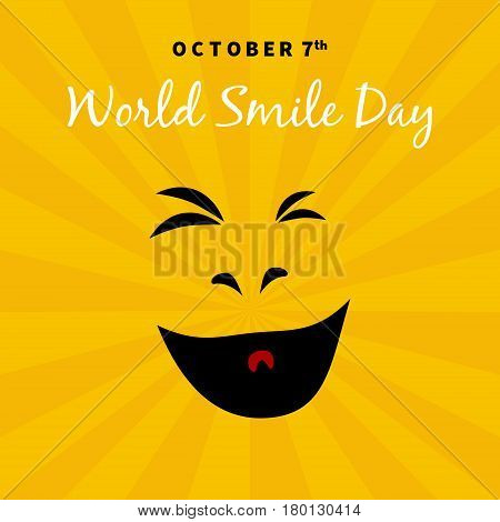 World Smile Day 2017 OCTOBER 7th illustration. Suitable for greeting card poster and banner