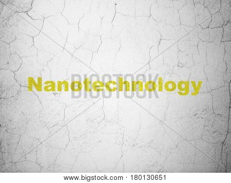 Science concept: Yellow Nanotechnology on textured concrete wall background