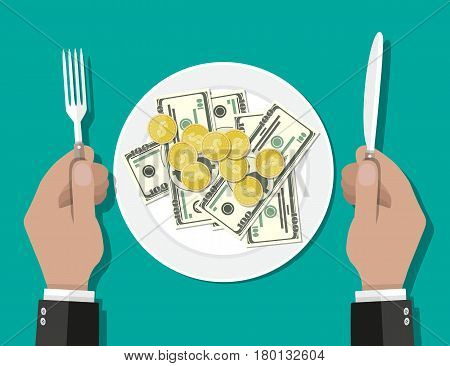Hands holding knife and fork and plate full of coins and dollar cash. Business lunch concept. Vector illustration flat style