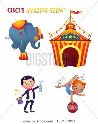 Circus characters. Elephant, magician, acrobat. Circus tent. A bright festive illustration for printing and children's holidays.