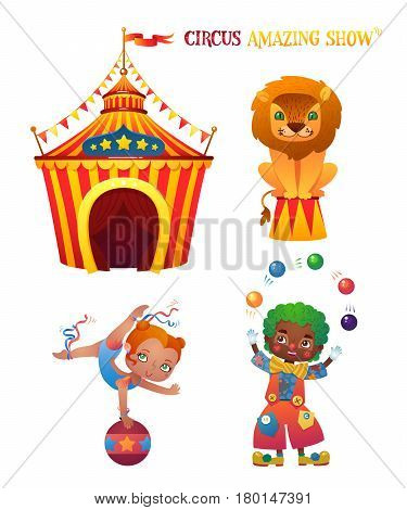 Circus characters. Lion, acrobat, clown. Circus tent. A bright festive illustration for printing and children's holidays.