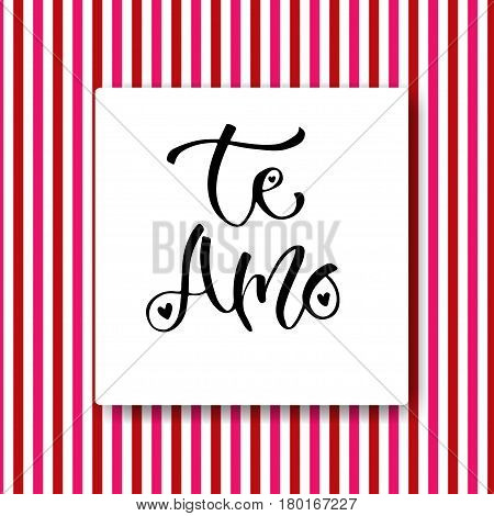 Modern vector lettering. Inspirational hand lettered quote for wall poster. Printable calligraphy phrase. T-shirt print design. Spanish phrase Te amo in english - i love you