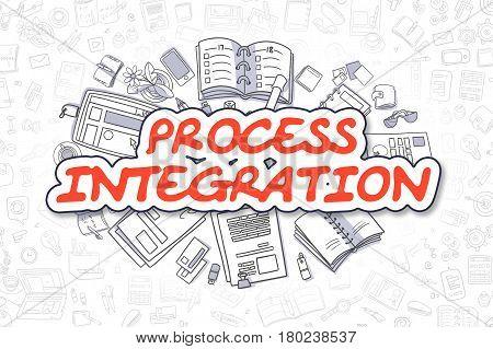 Business Illustration of Process Integration. Doodle Red Word Hand Drawn Cartoon Design Elements. Process Integration Concept.