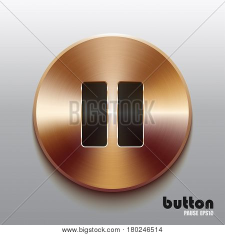 Round pause button with black symbol and brushed bronze texture isolated on gray background