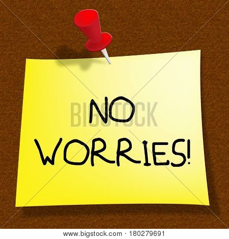 No Worries Showing Being Calm 3D Illustration