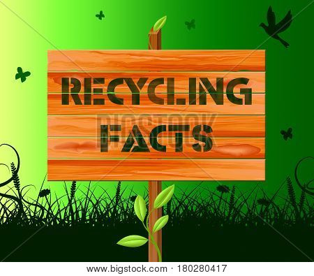 Recycling Facts Showing Recycle Info 3D Illustration
