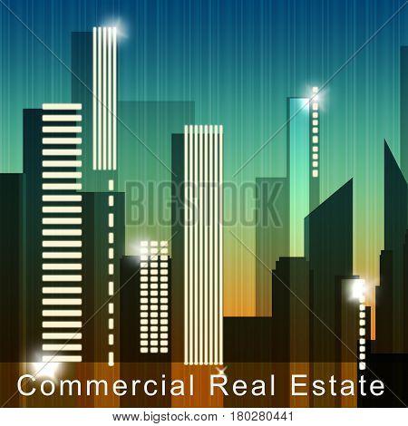 Commercial Real Estate Means Property Sale 3D Illustration