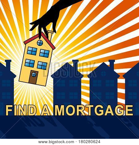 Find A Mortgage Means Loan Search 3D Illustration