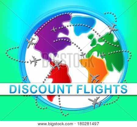 Discount Flights Representing Flight Sale 3D Illustration