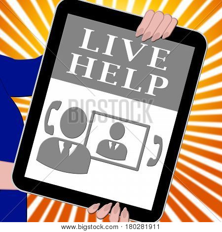 Live Help Tablet Shows Immediate Help 3D Illustration