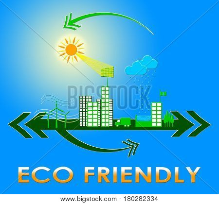 Eco Friendly Meaning Earth Nature 3D Illustration