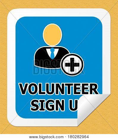 Volunteer Sign Up Shows Register 3D Illustration