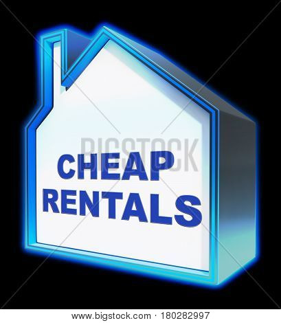 Cheap Rentals Meaning Low Cost 3D Rendering