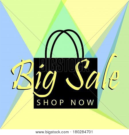 Big sale. Big sale poster or banner with black bag and button shop now for web. Big sale Vector illustration design tamplate