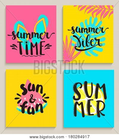 Four bright summer cards on colour background with watermelon, lemon, tropical leaves and slippers. Fun quote design logo or label. Vector illustration.