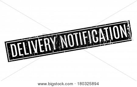 Delivery Notification rubber stamp. Grunge design with dust scratches. Effects can be easily removed for a clean, crisp look. Color is easily changed.
