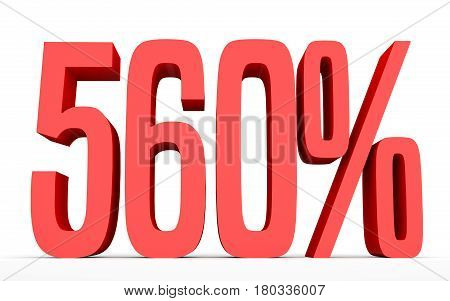 Five Hundred And Sixty Percent. 560 %. 3D Illustration.
