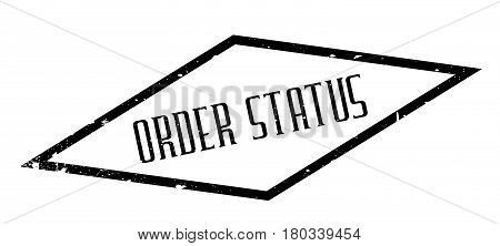 Order Status rubber stamp. Grunge design with dust scratches. Effects can be easily removed for a clean, crisp look. Color is easily changed.