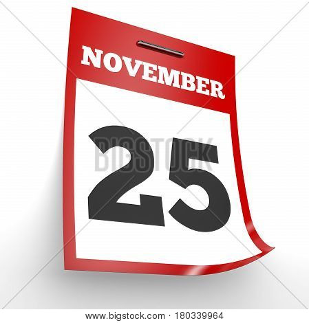 November 25. Calendar On White Background.