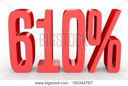 Six Hundred And Ten Percent. 610 %. 3D Illustration.